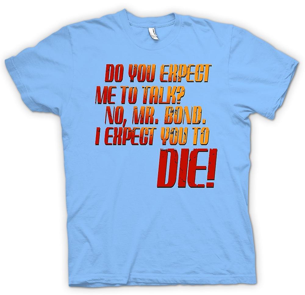 T-shirt des hommes - Vous attendez-vous que je parle? - Quote
