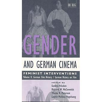 Sexe et cinéma allemand Volume II Interventions féministes par Frieden & Sandra