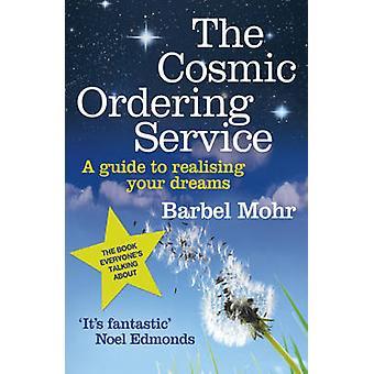 Den kosmiska beställningstjänst av Barb Mohr - 9780340933329 bok
