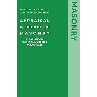 Appraisal and Repair of Masonry (Appraisal and Repair of Building Str