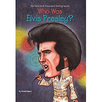 Who Was Elvis Presley? (Who Was...?)