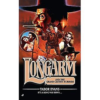 Longarm #399: Longarm and the Grand Canyon Murders