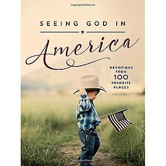 Gott in Amerika sehen: Andachten aus 100 Lieblingsorte
