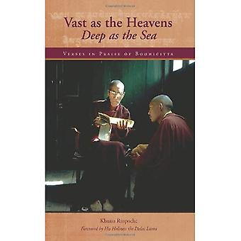 Vast as the Heavens Deep as the Sea: Verses in Praise of Bodhicitta