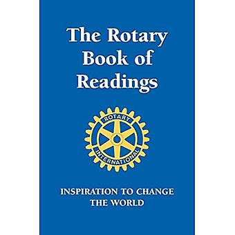 Rotary Book of Readings, The : Inspiration to Change the World (Little Book. Big Idea.)