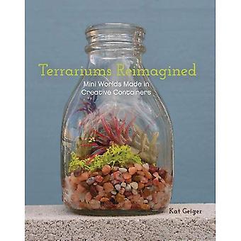Terrariums Re-imagined