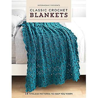 Classic Crochet Blankets: 18 Timeless Patterns to Keep You Warm (Interweave Favorites)