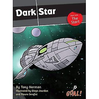 Pimeä tähti: Aloita tasolla 4, Pt. 1 (tavoite! Sarja)
