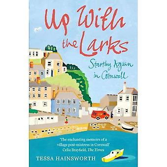 Up With the Larks: Starting Again in Cornwall