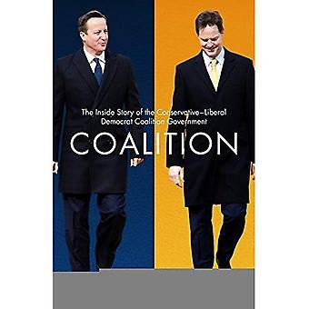Koalition: Insidan historien om den konservativa-liberala koalitionsregeringen
