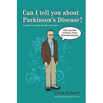 Je peux vous dire sur la maladie de Parkinson?