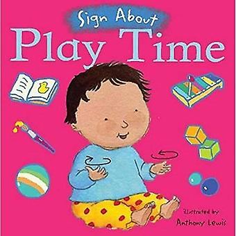 Play Time (Sign About S.) (BSL) (Sign About)