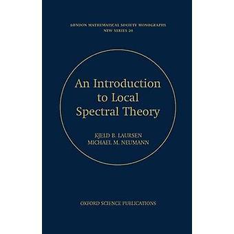 ラウルセン ・ ケル ・ キアク B. によってローカルのスペクトル理論入門