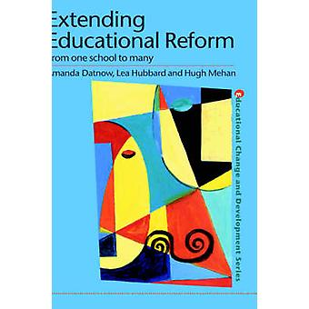 Extending Educational Reform by Datnow & Amanda