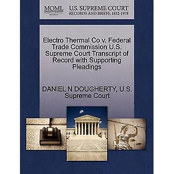 Electro Thermal Co v. Federal Trade Commission U.S. Supreme Court Transcript of Record with Supporting Pleadings by DOUGHERTY & DANIEL N
