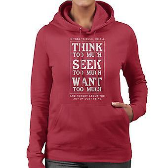 Mindfulness Eckhart Tolle gleden av å være sitat kvinner er hette Sweatshirt