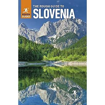 The Rough Guide to Slovenia by Rough Guides - 9780241282991 Book