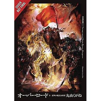 Overlord - Vol. 9 (Light Novel) by Overlord - Vol. 9 (Light Novel) -