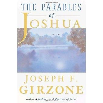 The Parables of Joshua by Joseph F. Girzone - 9780385495127 Book