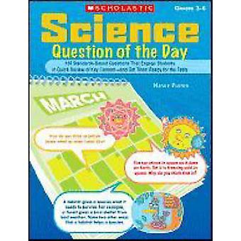 Science Question of the Day - 180 Standards-Based Questions That Engag