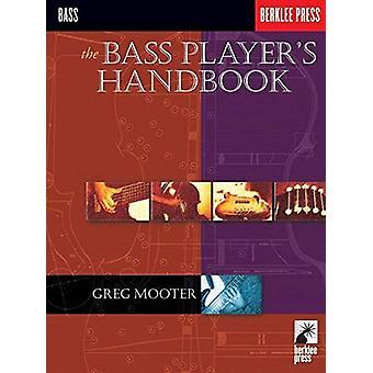 The Bass Player's Handbook by Greg Mooter - 9780634023002 Book