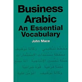 Árabe de negocios-un vocabulario esencial de John Mace-9780748633395