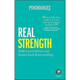 Real Strength - Build your resilience and bounce back from anything by