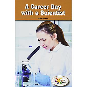 A Career Day with a Scientist by Katie Smythe - 9781499497991 Book