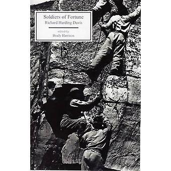 Soldiers of Fortune by Richard Harding Davis - Richard Harding Davis