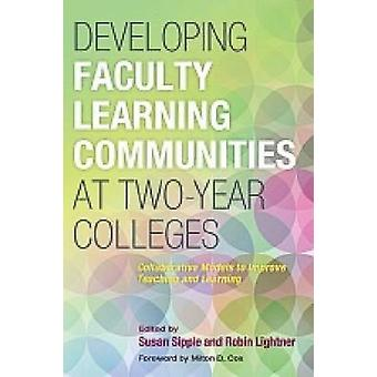 Developing Faculty Learning Communities at Two-Year Colleges - Collabo