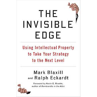 The Invisible Edge - Taking Your Strategy to the Next Level Using Inte