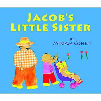 Jacob's Little Sister by Miriam Cohen - 9781595726896 Book