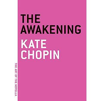 The Awakening by Kate Chopin - 9781935554127 Book