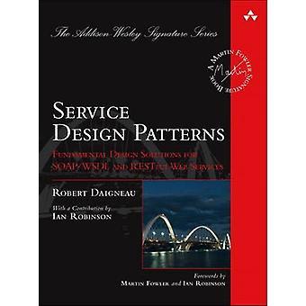 Design Patterns - Solutions de Design fondamentaux pour SOAP/WSDL de service une