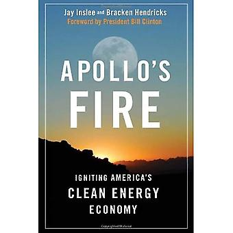 Apollo's Fire: Igniting America's Clean Energy Economy
