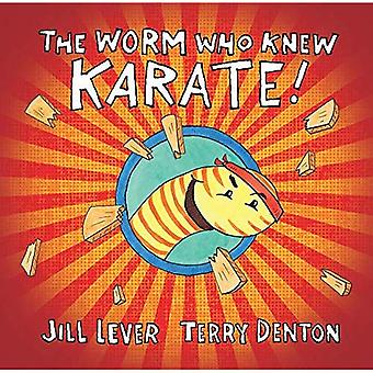 The Worm Who Knew Karate