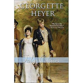 False Colours by Georgette Heyer - 9781402210754 Book