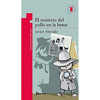 El Misterio del Pollo En La Batea / The Mysterious Case of the Chicken in the Bucket (Torre de Papel� Roja) Spanish Edition (Torre de Papel Roja)