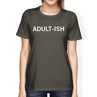 Adult-ish Womens Cool Grey Tees Funny Graphic Crew Neck Shirt