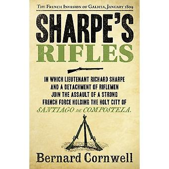 Sharpe's Rifles: The French Invasion of Galicia January 1809 (The Sharpe Series Book 6) (Paperback) by Cornwell Bernard