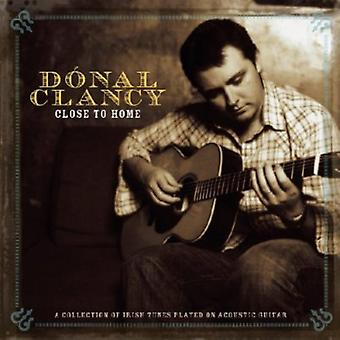 Donal Clancy - Close to Home [CD] USA import
