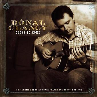Donal Clancy - cerca de importación de Estados Unidos Inicio [CD]