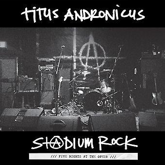 Titus Andronicus - S+Atdium Rock: Five Nights at the Opera [Vinyl] USA import