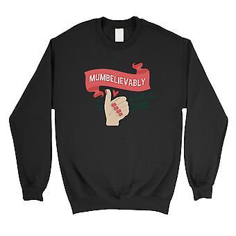 Mumbelievably Awesome Mens/Unisex Black Fleece Sweatshirt For Moms