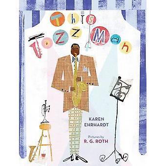 This Jazz Man by Karen Ehrhardt - R.G. Roth - 9780152053079 Book