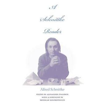 A Schnittke Reader by Alfred Schnittke - John Goodliffe - Mr Alexande