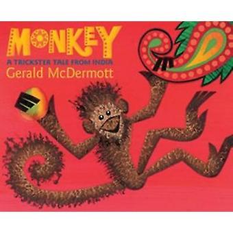 Monkey - en Trickster berättelse från Indien av Gerald McDermott - 97805443391