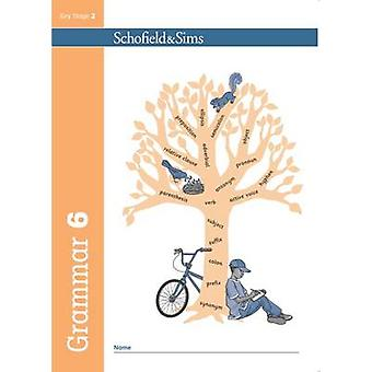 Grammar 6 by Carol Matchett - Oxford Designers and Illustrators - 978