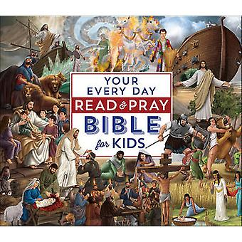 Your Every Day Read and Pray Bible for Kids by Janice Emmerson - 9780