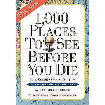1000 platser att se innan du dör (2) av Patricia Schultz - 9780761